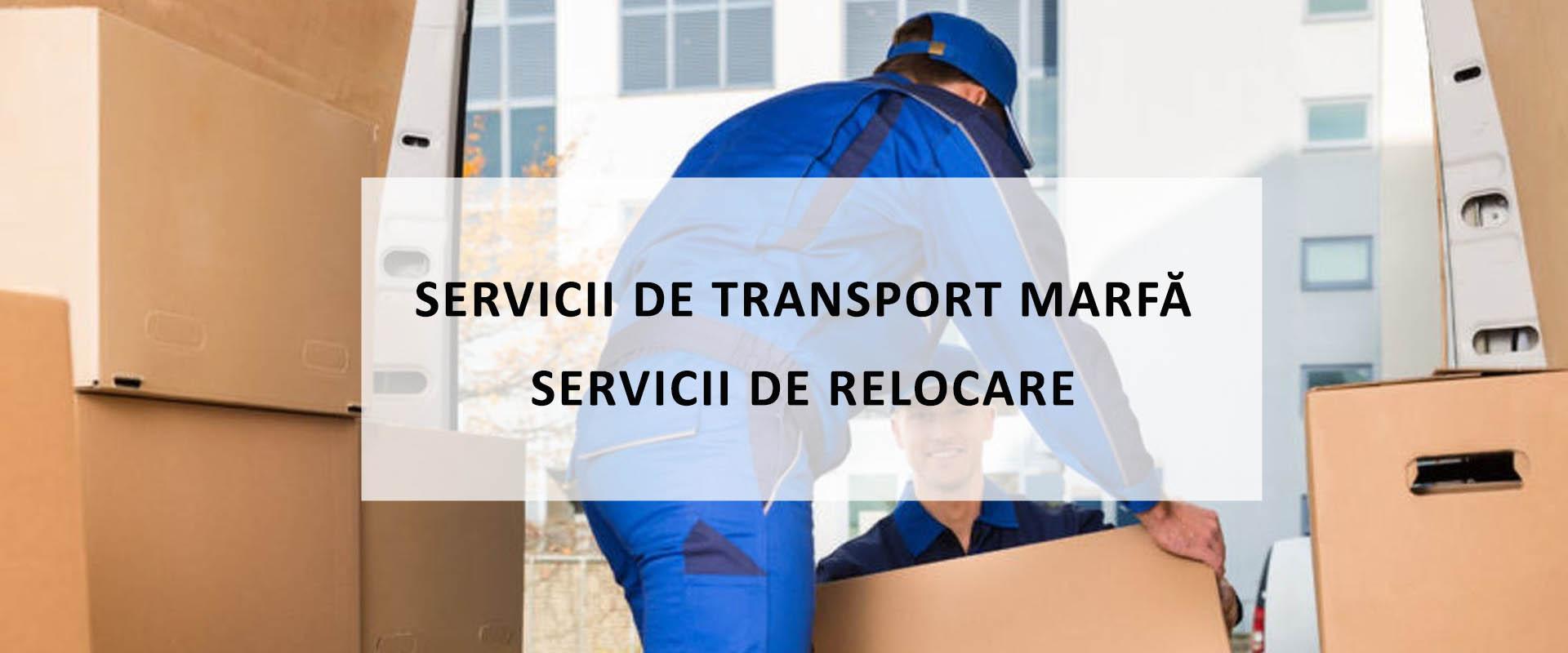 Servicii de transport si relocare bucuresti